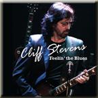 Cliff Stevens Feelin the Blues