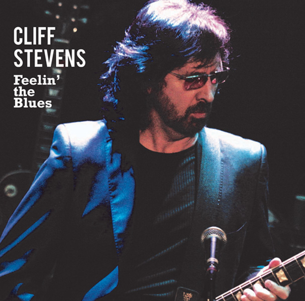 Cliff Stevens Feelin' the Blues